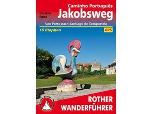 Rother Wanderführer Jakobsweg - Caminho Português
