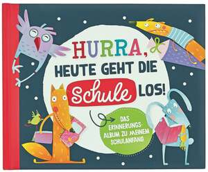 IDEENWELT Schulalbum Heute geht die Schule Los!