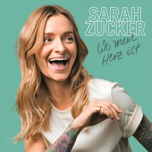 Sarah Zucker - WO MEIN HERZ IST [CD]