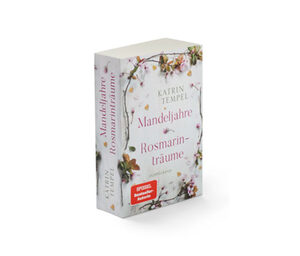 Doppelroman »Mandeljahre« und »Rosmarinträume«
