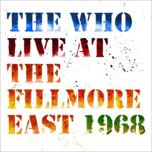 Live At The Fillmore (50th Anniversary Edt.2CD) The Who auf CD online