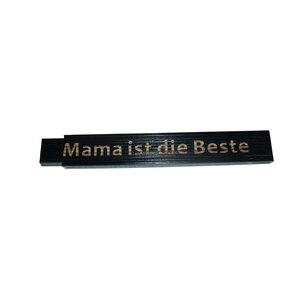 """Meterstab """"Mama ist die Beste"""", 2m, schwarz"""