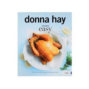 Kochbuch Donna Hay - The New Easy: Über 135 neue clevere Rezepte für Alltag und Gäste