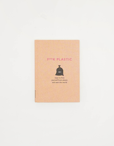 """Englisches Buch """"F**CK Plastic: 101 Ways to Free Yourself from Plastic and Save the World"""""""