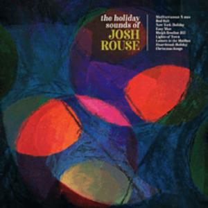 Josh Rouse - HOLIDAY SOUNDS OF JOSH.. [Vinyl]