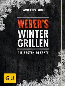 Weber Grillbuch Wintergrillen