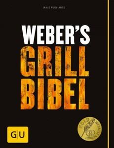 Weber Grillbuch Grill Bibel