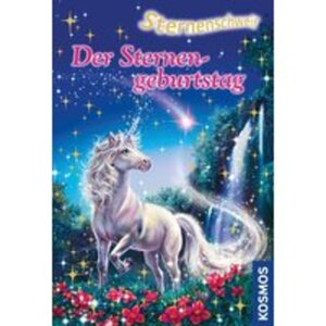 KOSMOS Sternenschweif Band 43 Sternengeburtstag