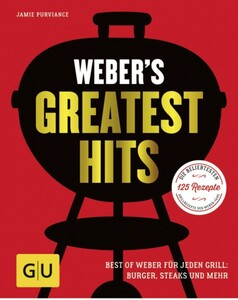 Weber Grillbuch Greatest Hits