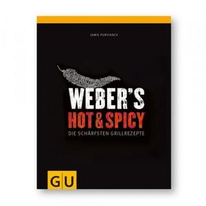 Weber Grillbuch Hot & Spicy ,  die schärfsten Grillrezepte