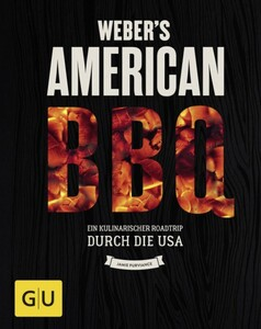 Weber Grillbuch American Barbecue