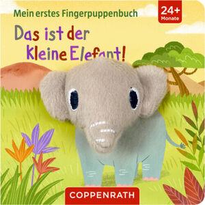 """Coppenrath - Die Spiegelburg Mein erstes Fingerpuppenbuch """"Das ist der kleine Elefant!"""""""