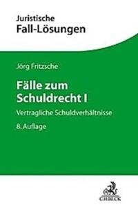 Fälle zum Schuldrecht I. Jörg Fritzsche - Buch