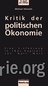 Kritik der politischen Ökonomie. Michael Heinrich - Buch