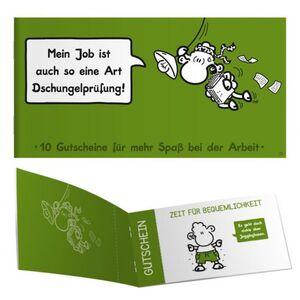 Gutscheinheft - Mein Job ist auch so eine Art Dschungelprüfung!