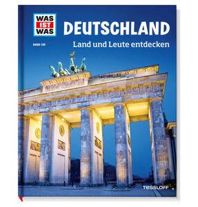 Was ist - Band 126, Deutschland Land und Leute entdecken
