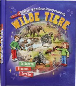 IDEENWELT Taschenlampenbuch Wilde Tiere